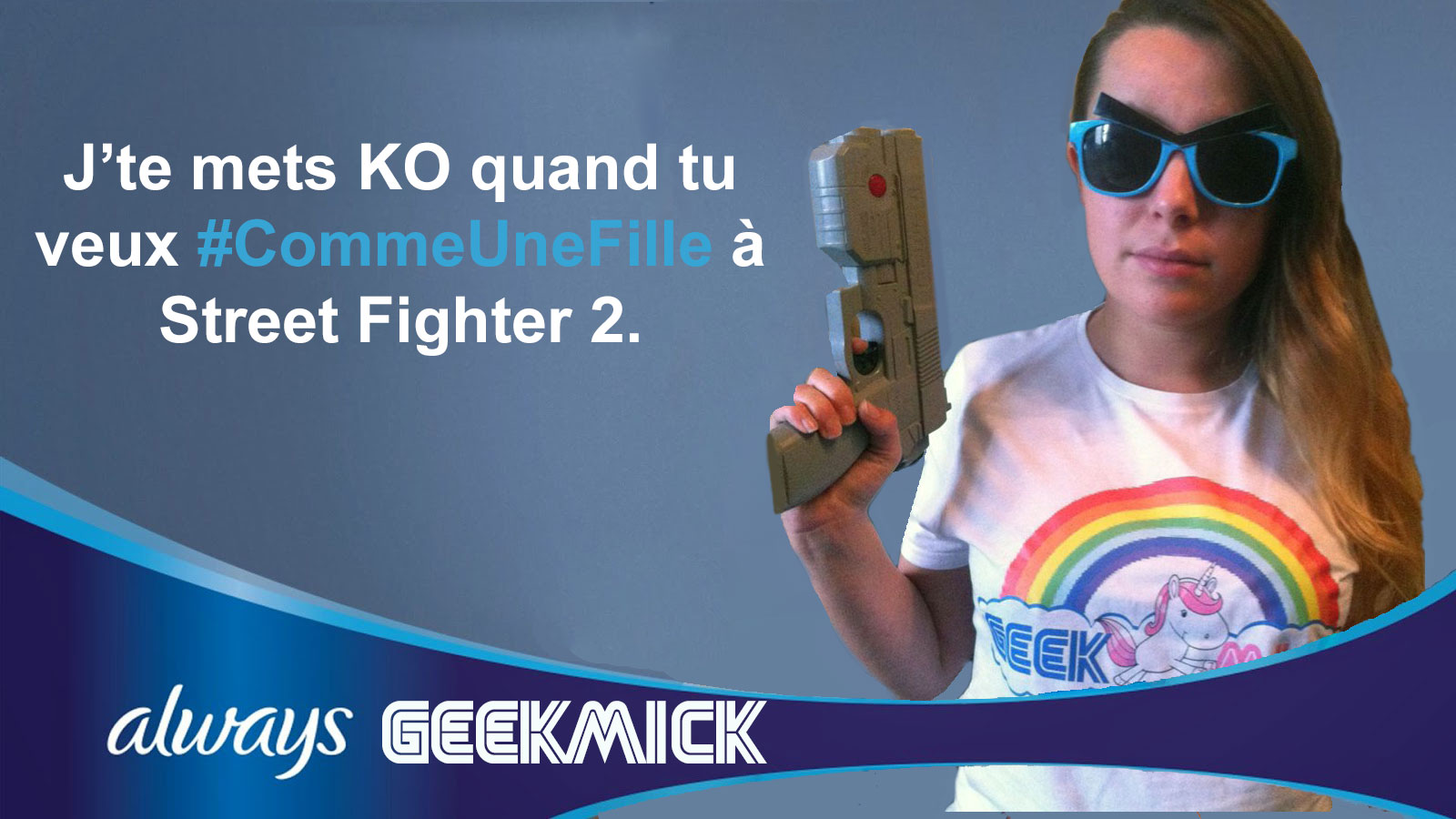 Parodie Always #CommeUneFille de Geekmick