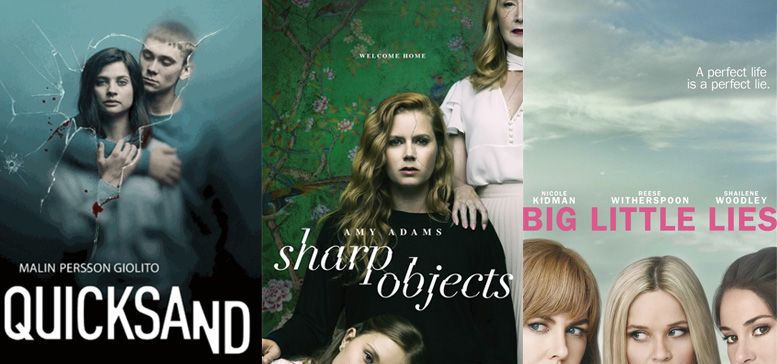 Quicksand, Sharp Objects et Big Little Lies
